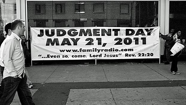 judgment day may 21. end on Saturday, May 21st.