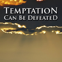 Temptation Can Be Defeated Cover