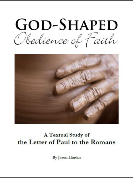 Workbook - God-Shaped Obedience of Faith: A Textual Study of the Letter of Paul to the Romans