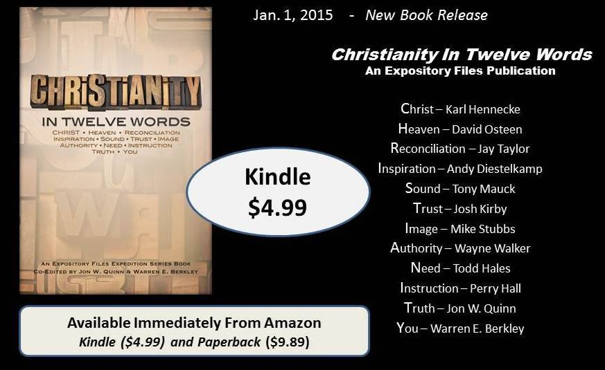 Christianity in Twelve Words (edited by Jon Quinn and Warren Berkley)