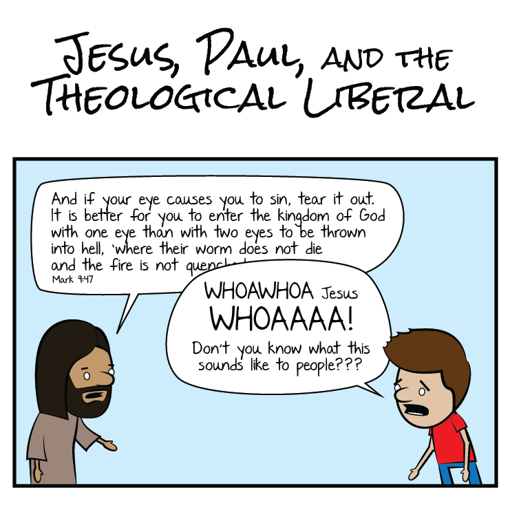 Jesus Paul and the Theological Liberal