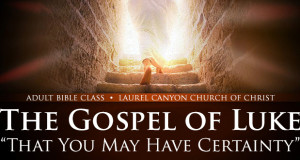 The Gospel of Luke Bible Class Banner