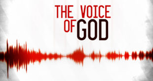 The Earth-Shaking, Life-Shaping Voice of God