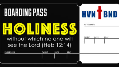 Photo of Holiness: The Boarding Pass of the Heaven-Bound