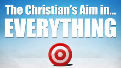 Photo of The Christian's Aim in … EVERYTHING